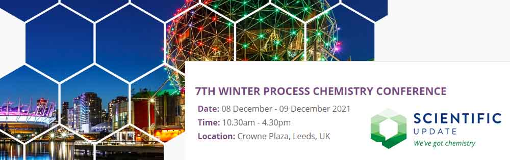 7th Winter Process Chemistry Conference December 2021